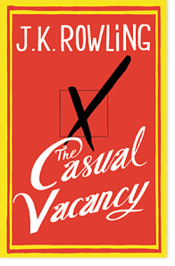The book cover for J.K. Rowling's new book, The Casual Vacancy