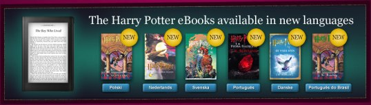 Harry Potter e-books are now available in more languages.
